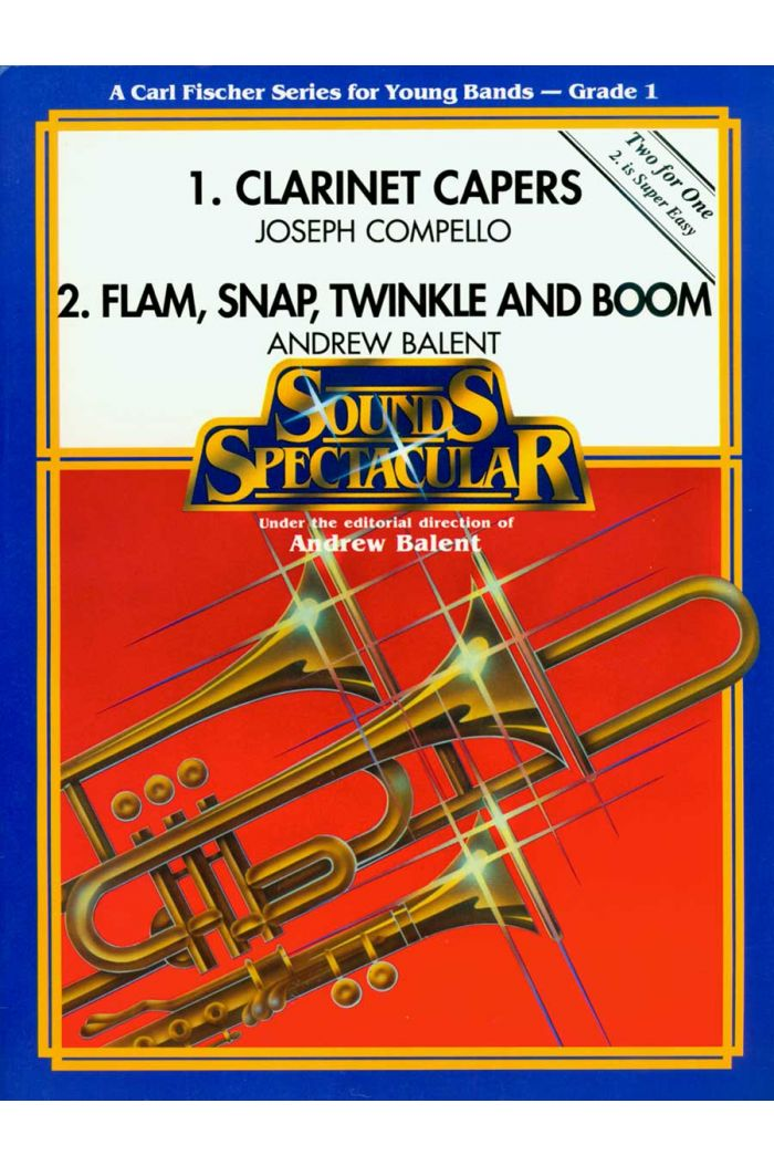 1. Clarinet Capers; 2. Flam, Snap, Twinkle and Boom